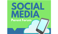 Social Media Parent Forum