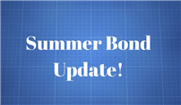 Summer Bond Update photo